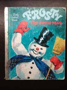 Enter the Golden Books. The only annoying thing about this Frosty is that it's not the song, so you can't just sing/read it. Call me lazy, but I just want the traditional jingle, dammit.